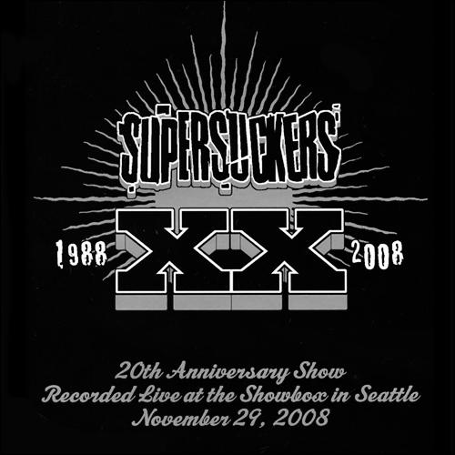 375e12c63 XX (20th Anniversary Show) – The SUPERSUCKERS