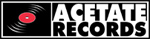 Buy Music at: Acetate Records