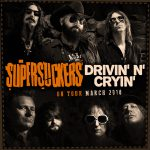 MARCH SHOWS WITH DRIVIN' N' CRYIN'