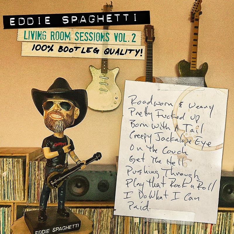 Eddie Spaghetti Living Room Sessions